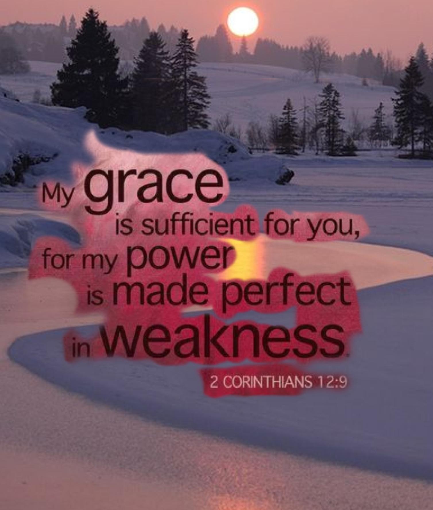 2 Corin. 12:9